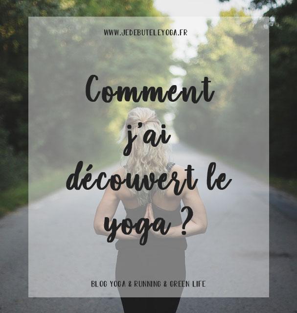 comment j'ai découvert le yoga ?
