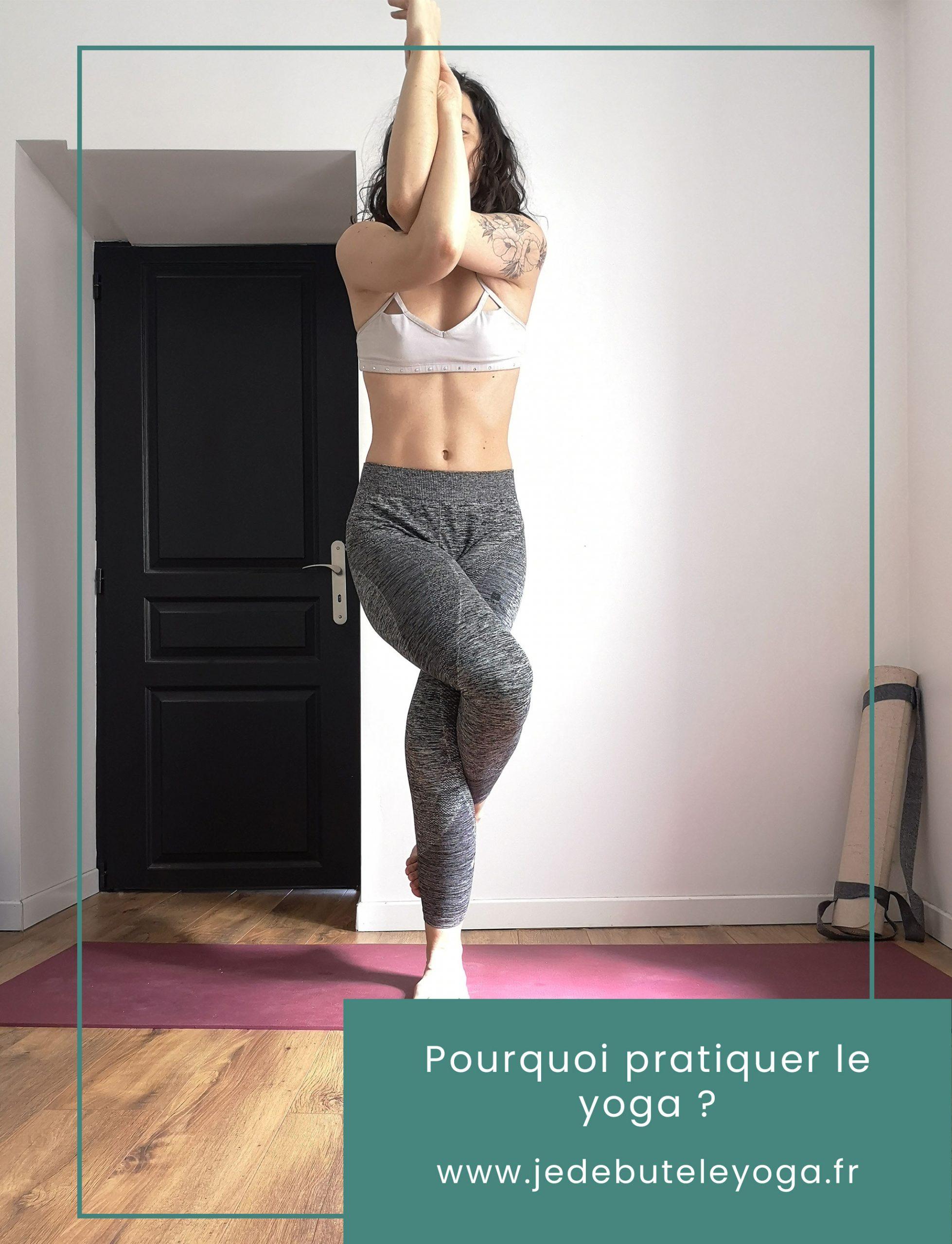 pourquoi pratiquer le yoga