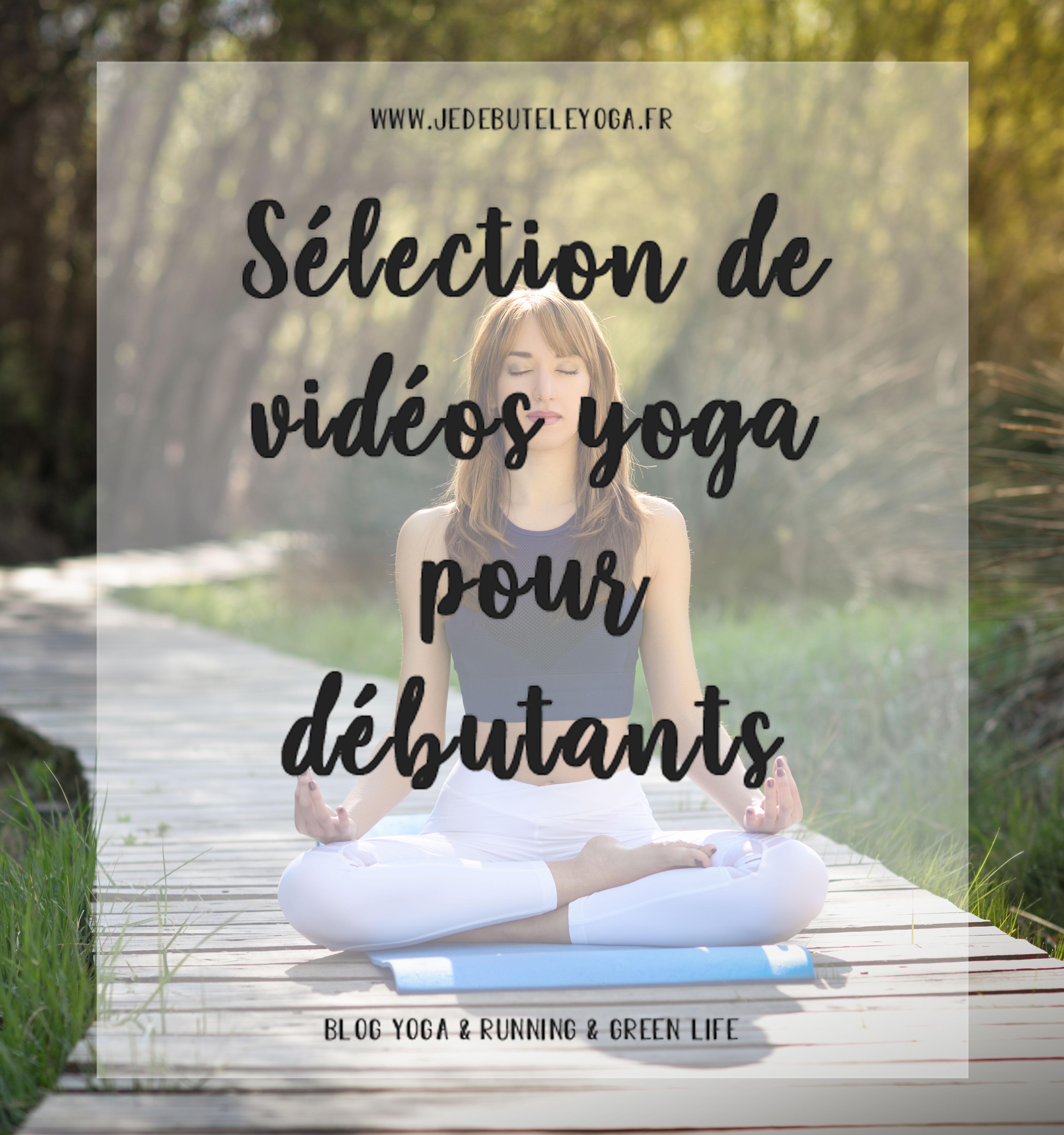Sélection de videos yogas pour débutants