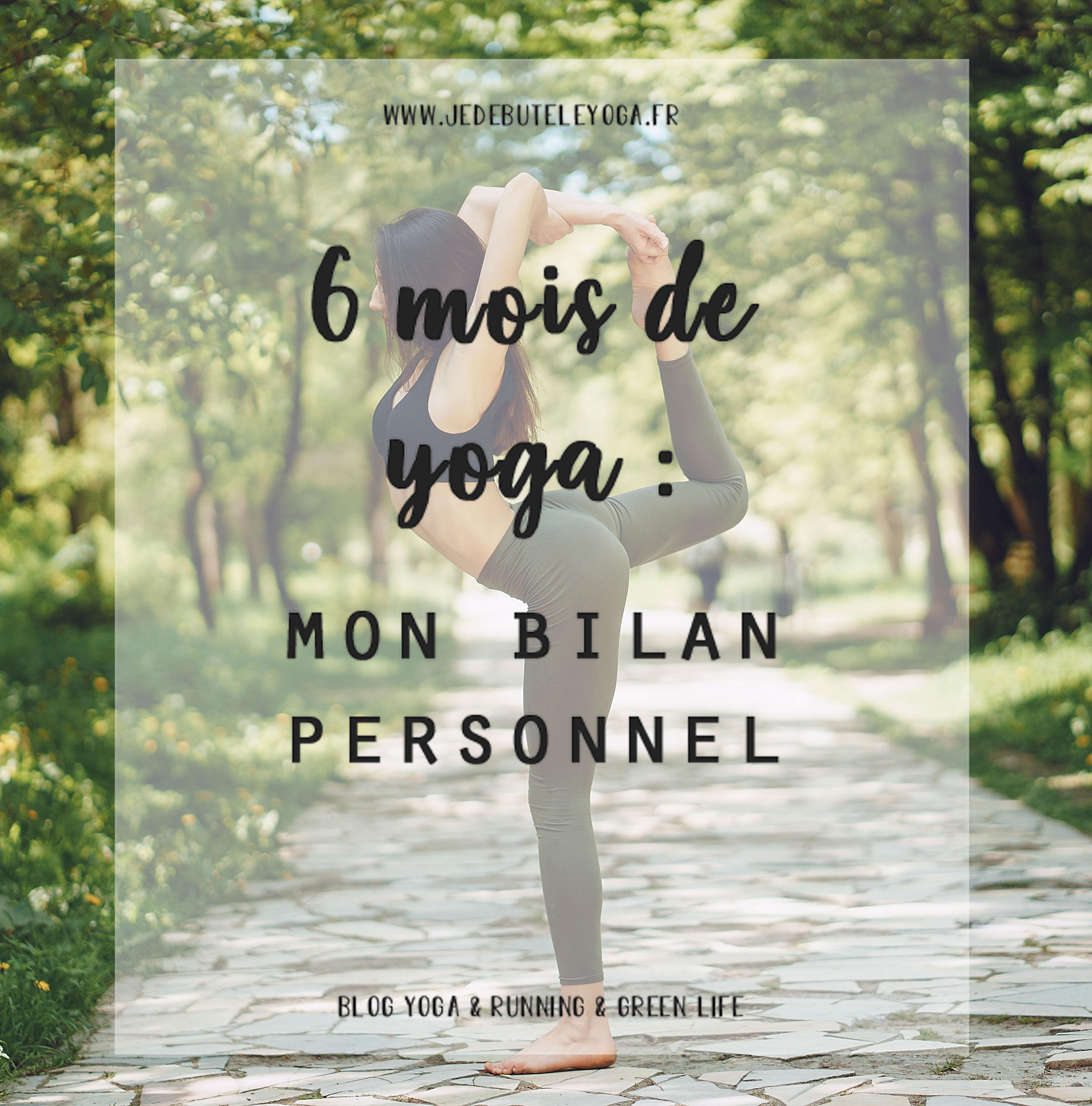 6 mois de yoga mon bilan personnel