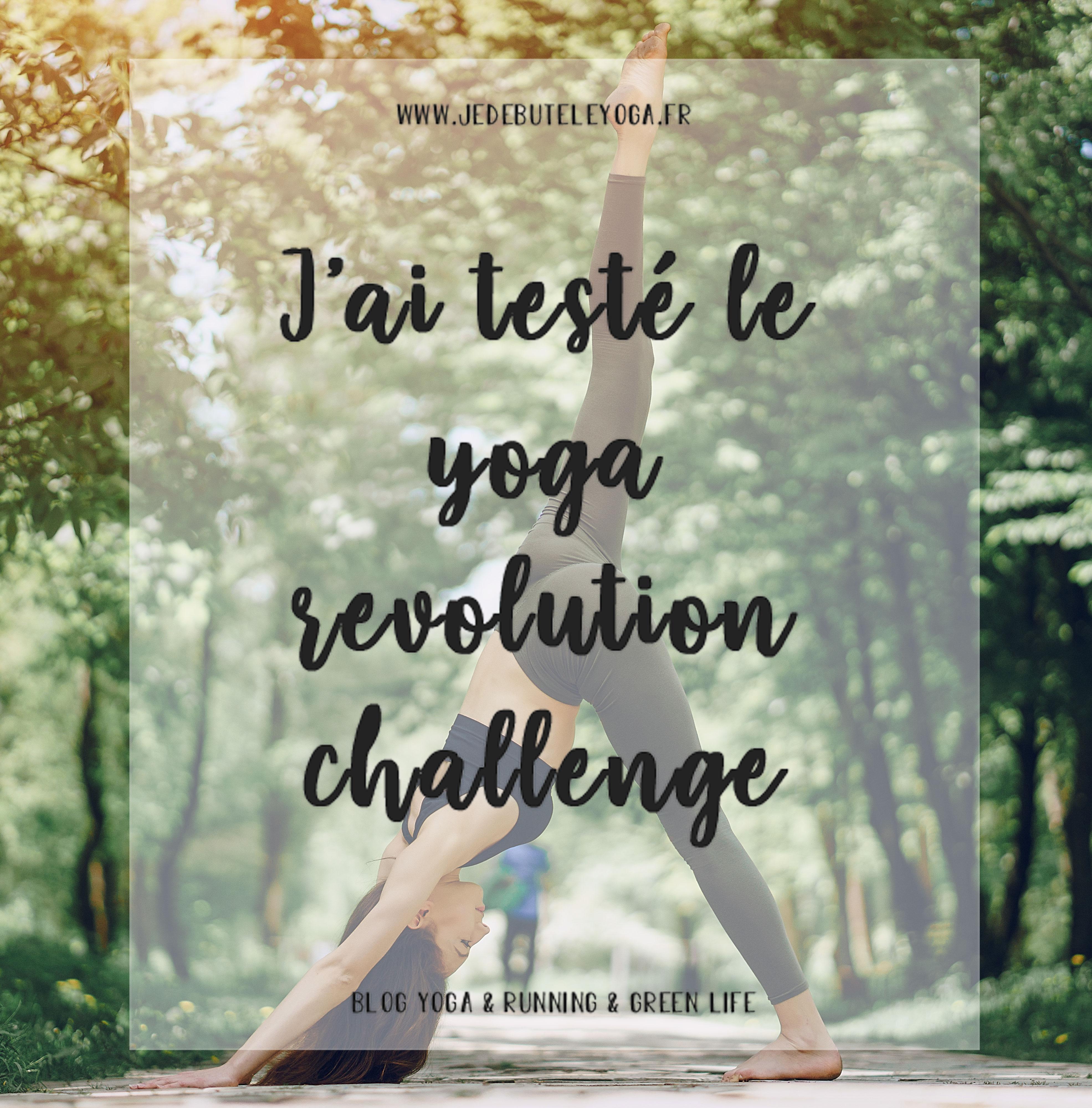 j'ai testé le yoga revolution challenge d'Adriene