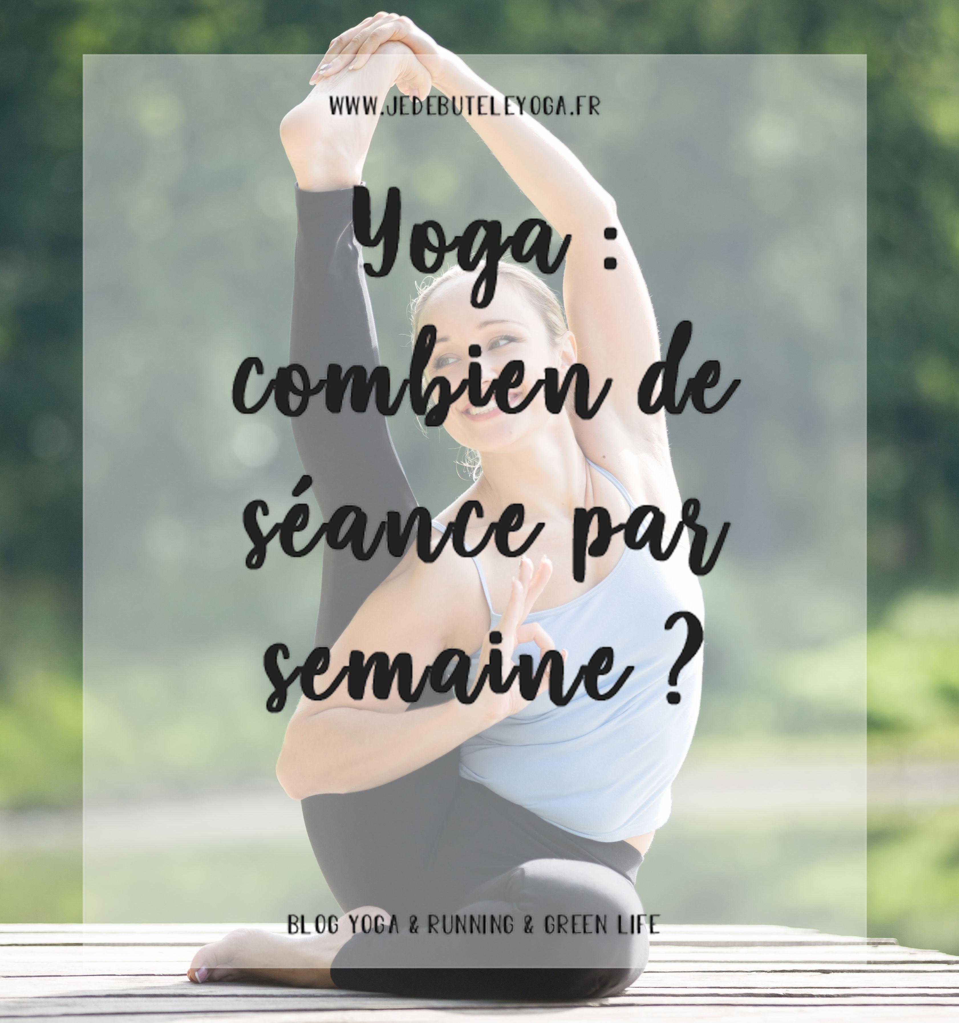 yoga : combien de séance par semaine ?