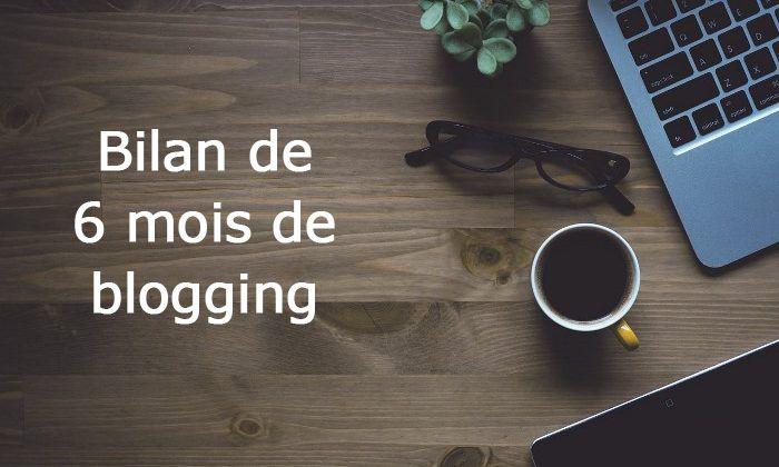 bilan-6-mois-de-blogging