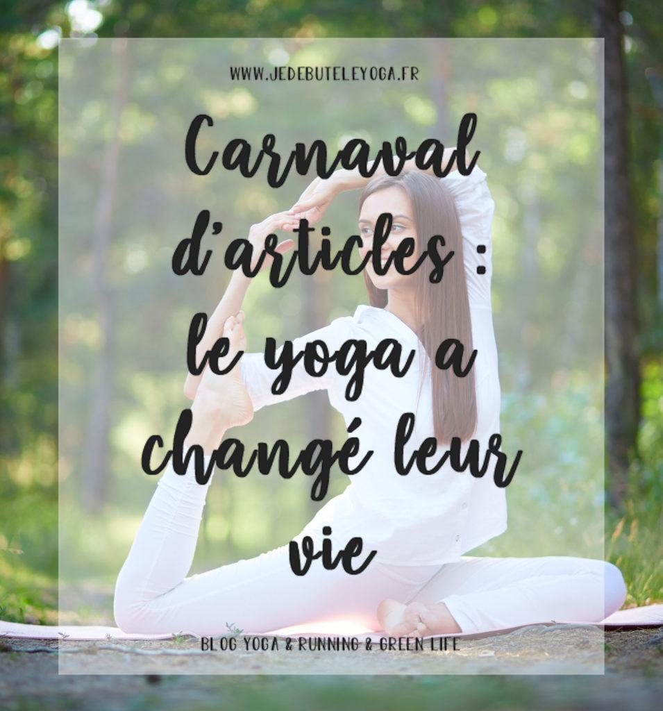 carnaval d'articles, le yoga a changé leur vie