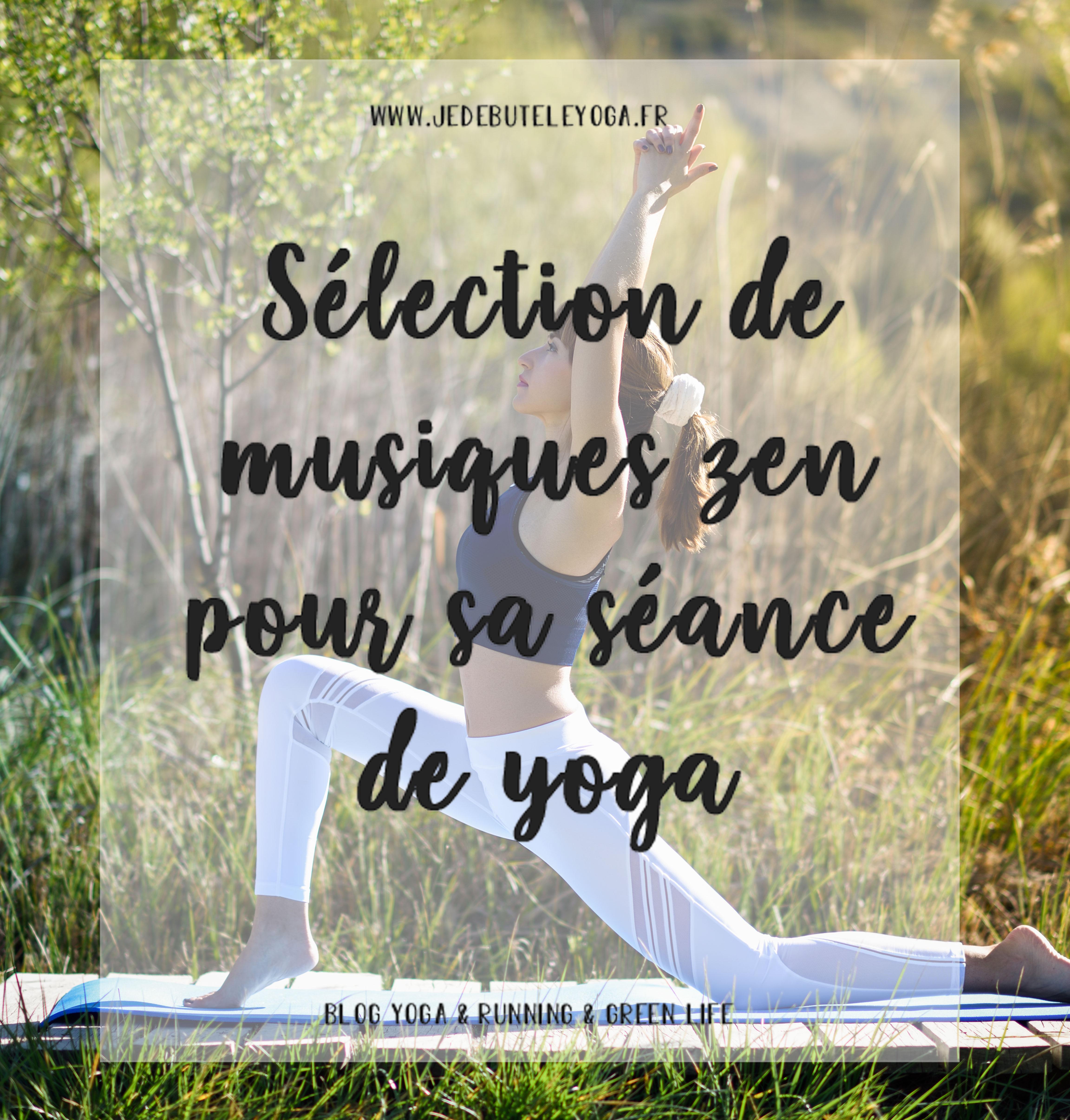 sélection de musiques zen pour une séance de yoga apaisante