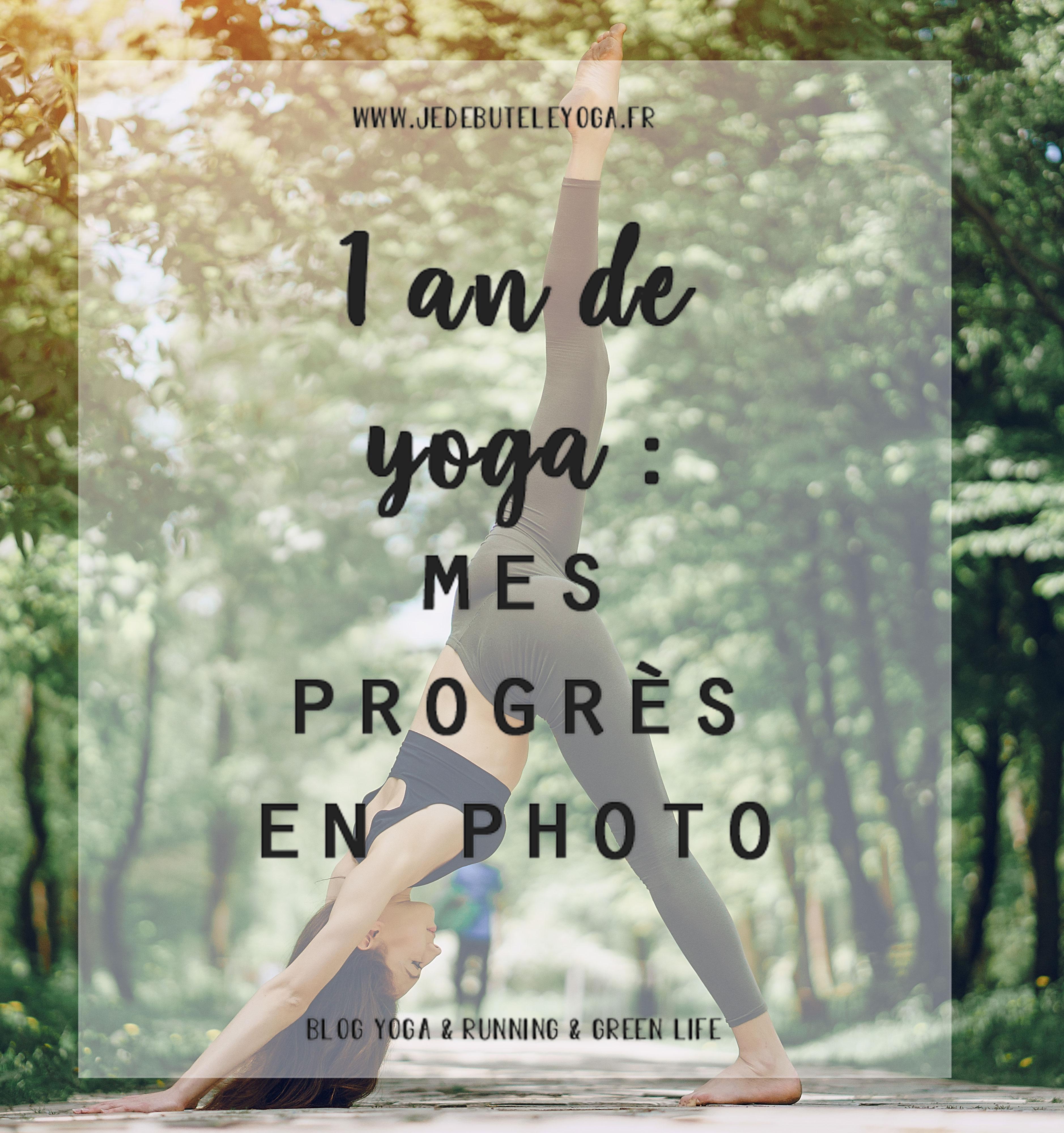 1 an de yoga : mes progrès en photo
