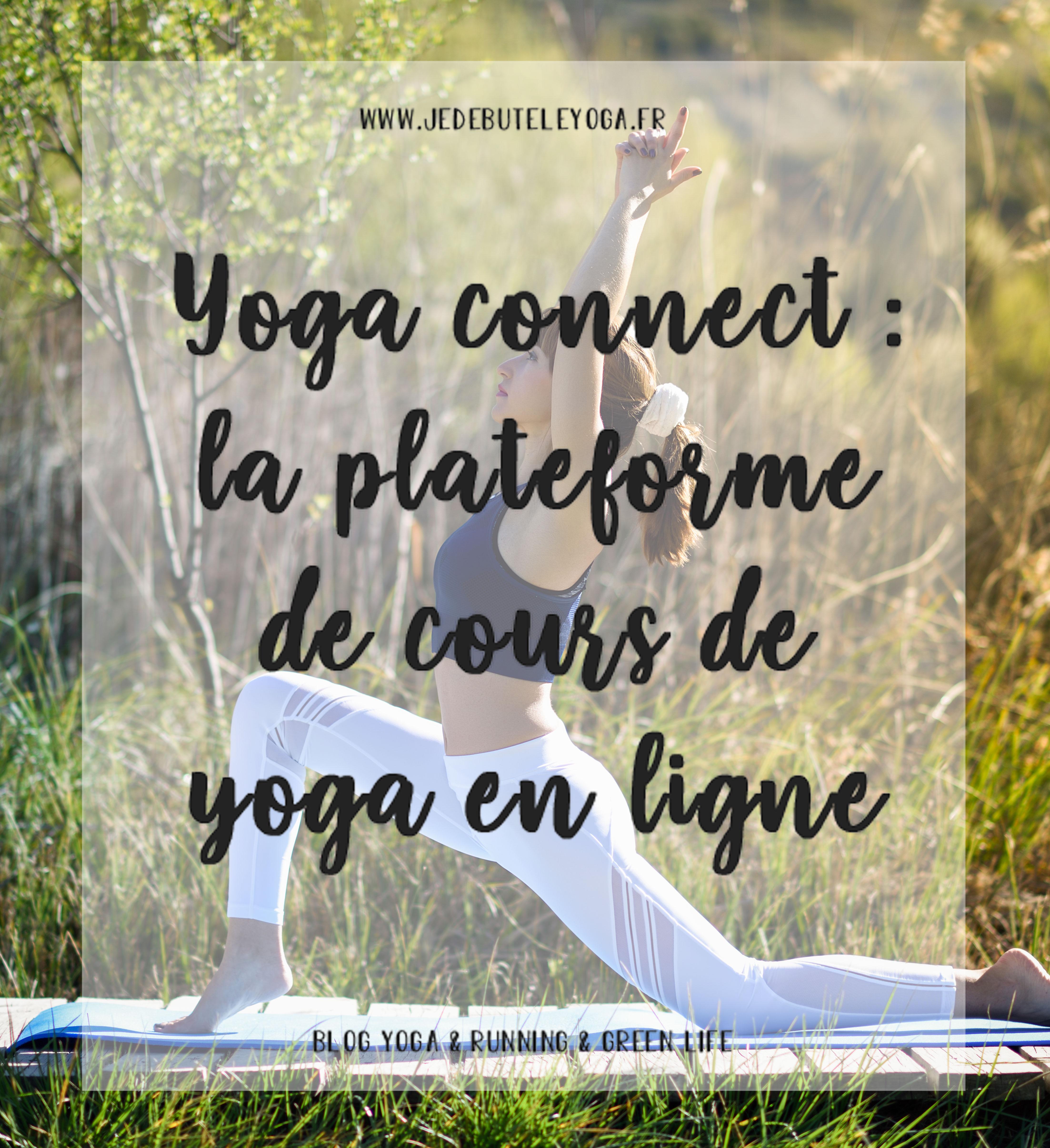 yoga connect la plateforme de cours de yoga en ligne