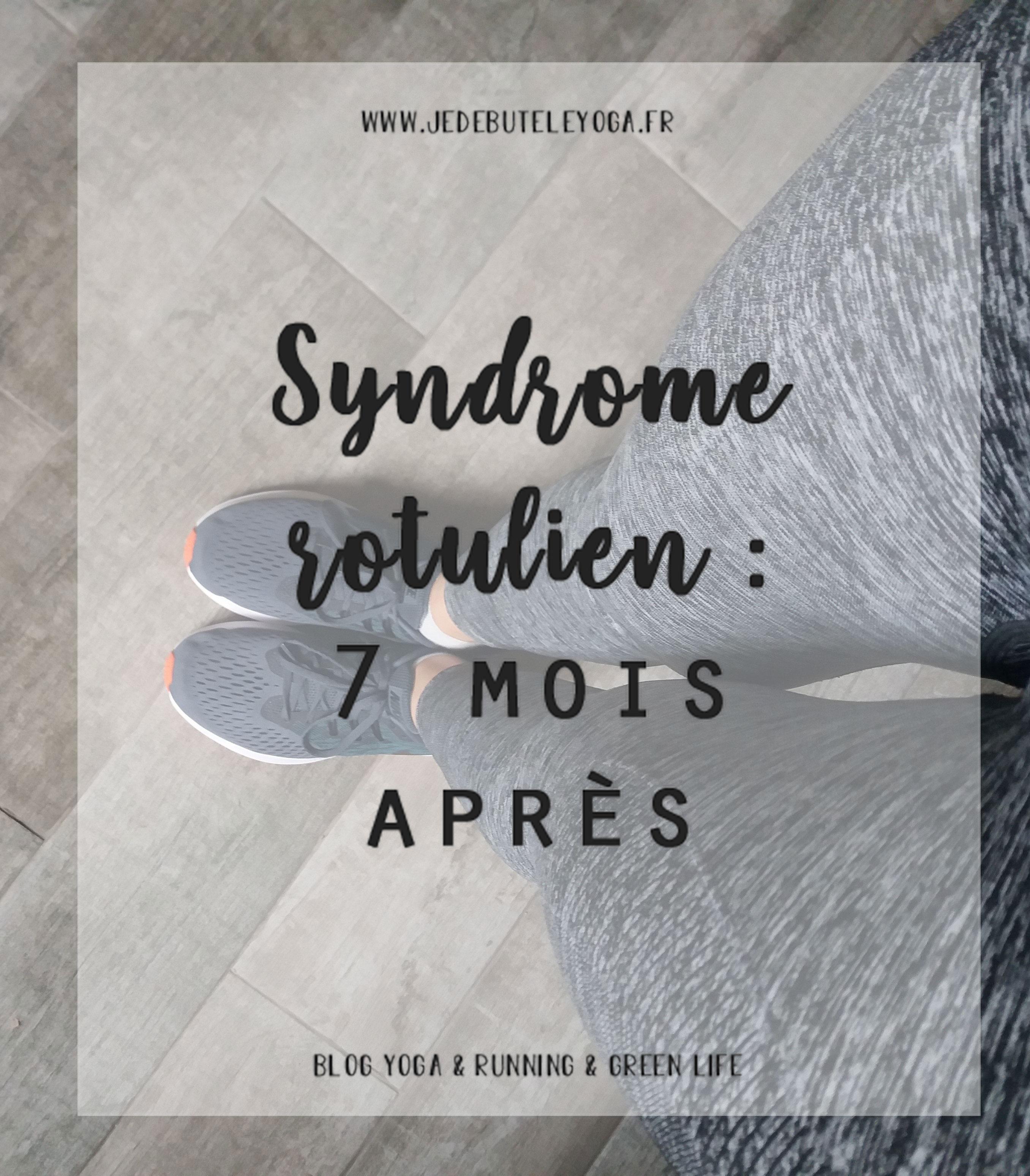 syndrome rotulien bilan après 7 mois