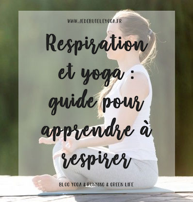 yoga et respiration : guide pour apprendre à respirer