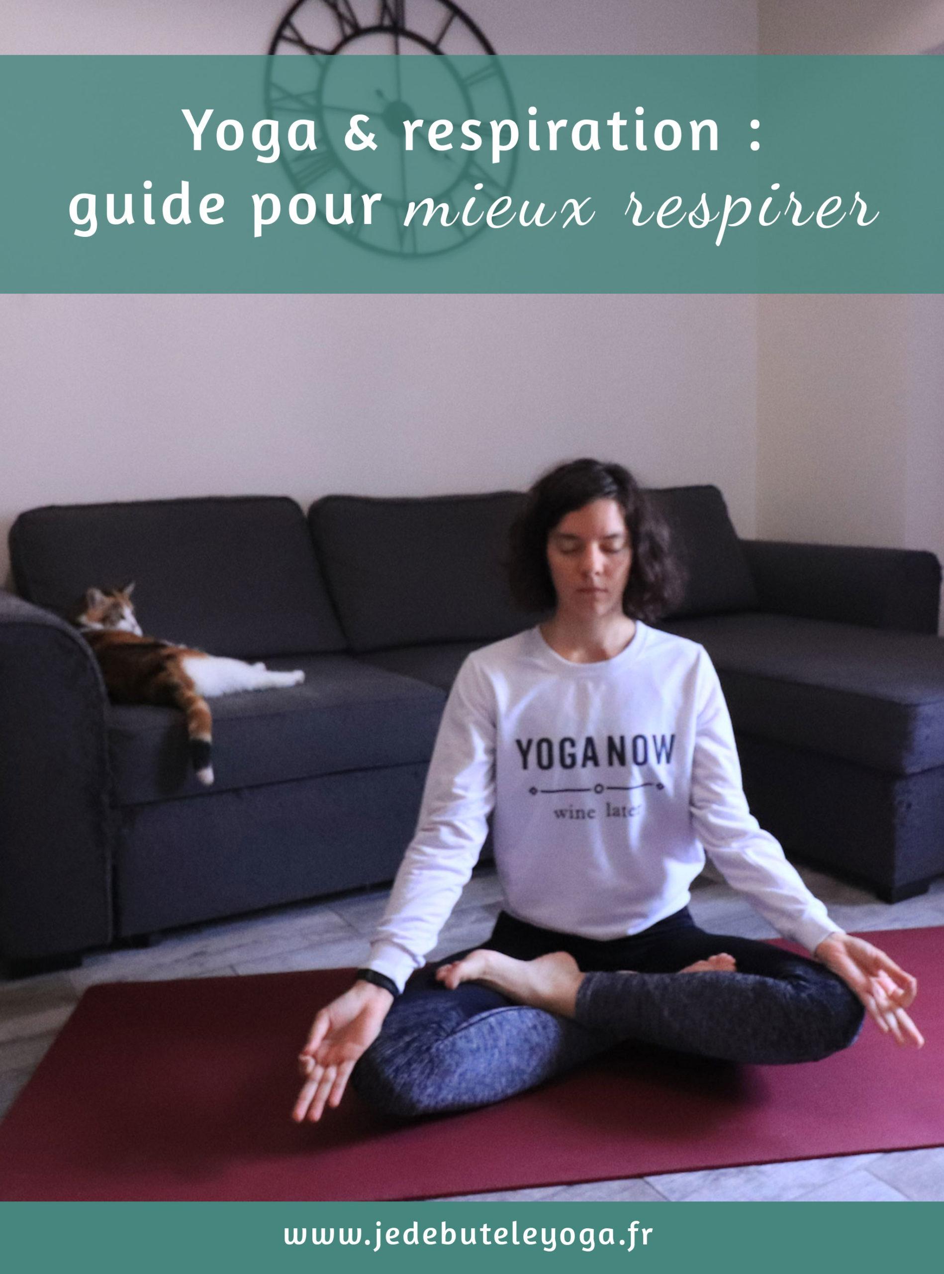 guide pour mieux respiration yoga et pranayama