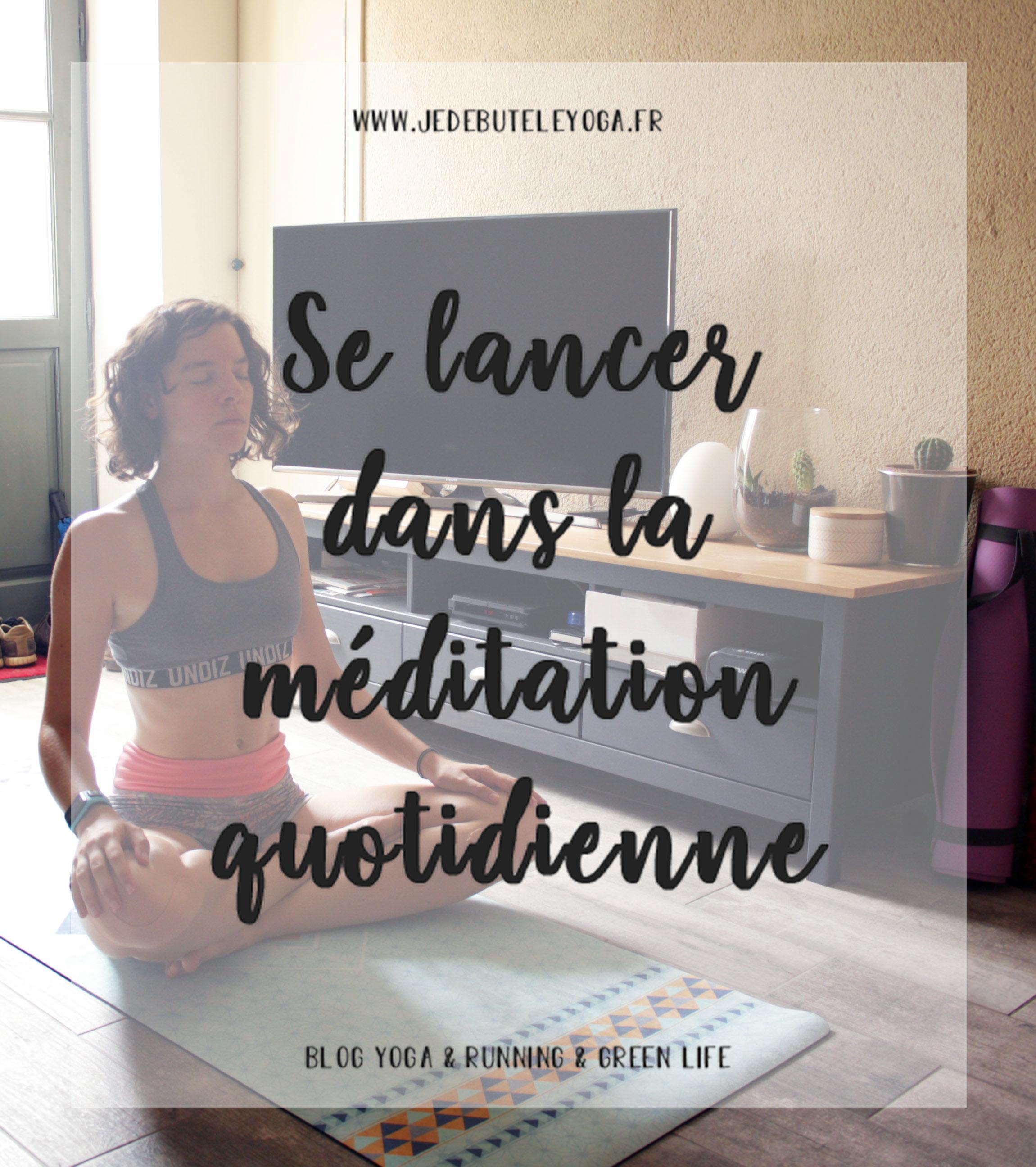 se lancer dans la méditation tous les jours