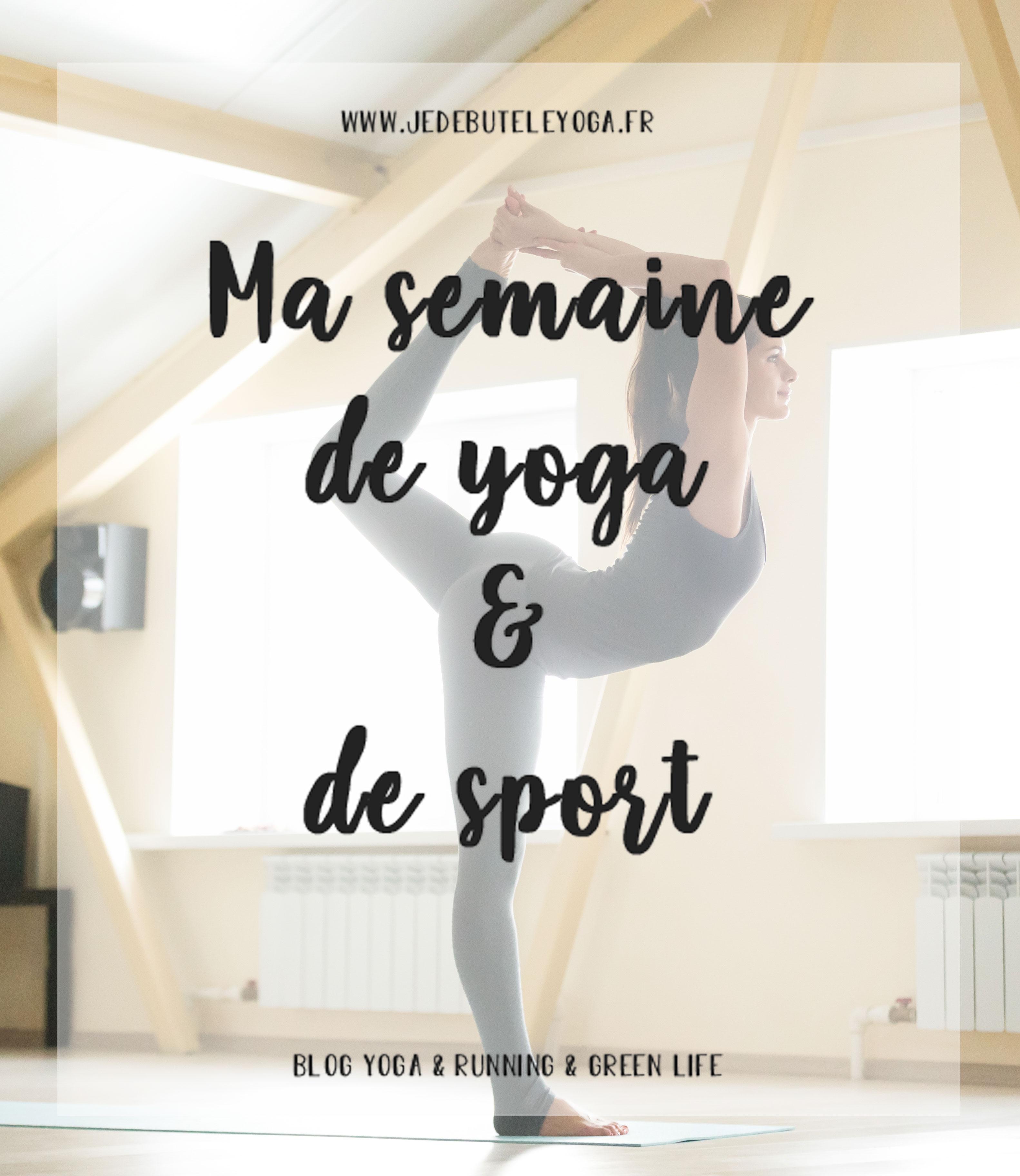 ma semaine de yoga et de sport idéale
