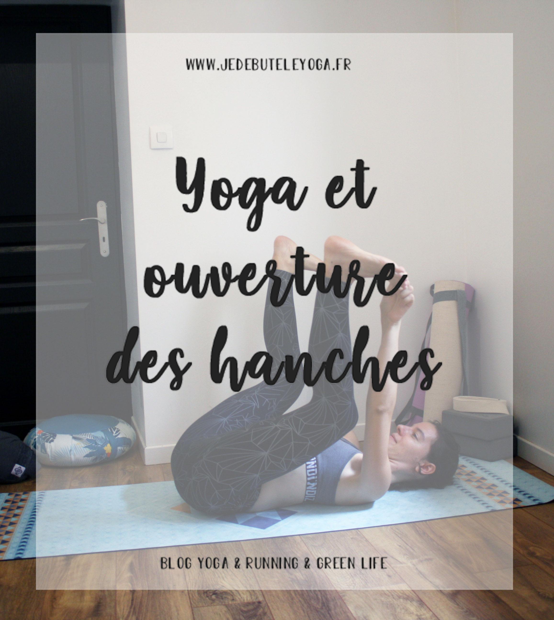 yoga et ouverture des hanches