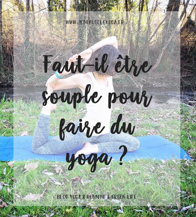 faut il être souple pour faire du yoga