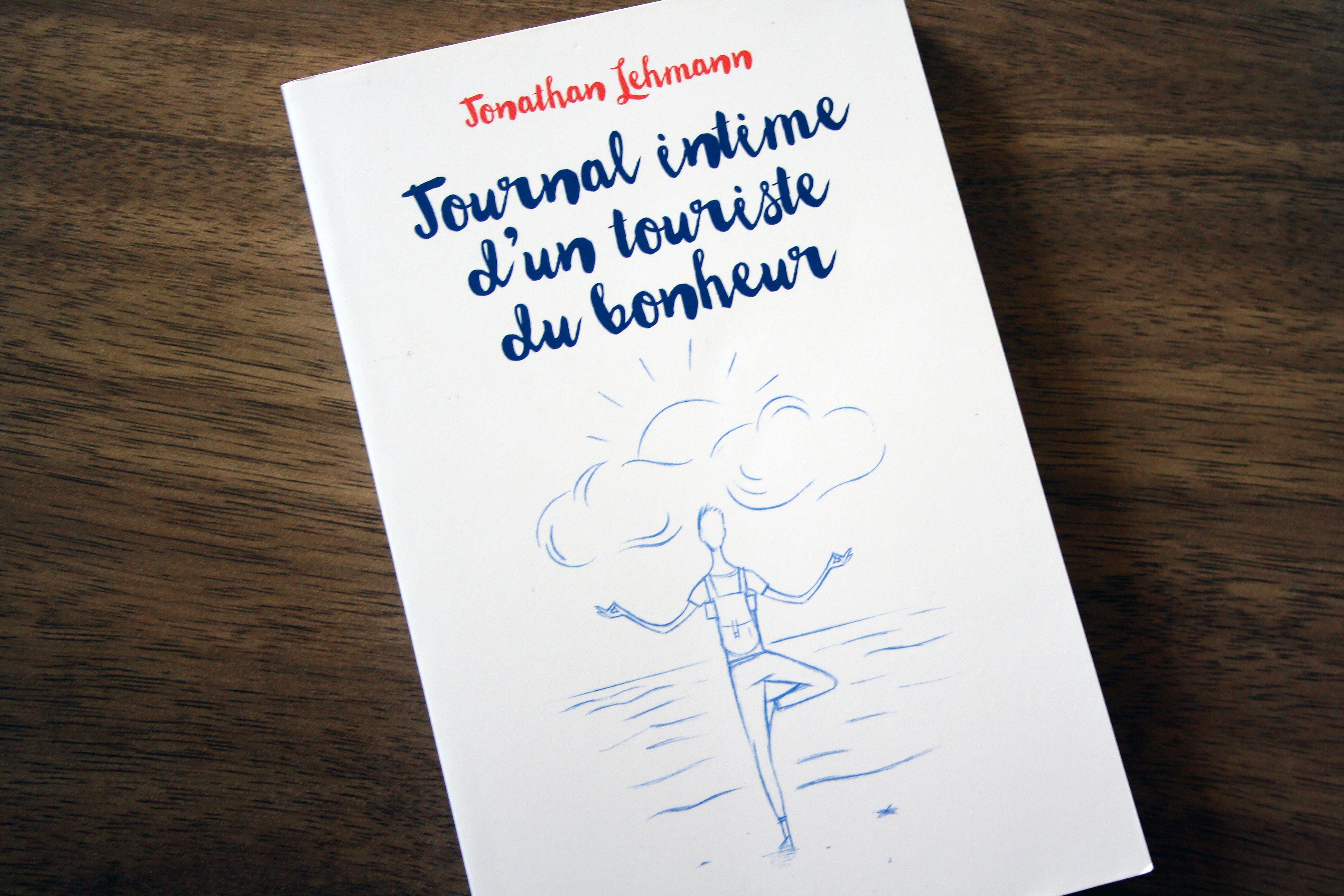 Livre journal intime d'un touriste du bonheur