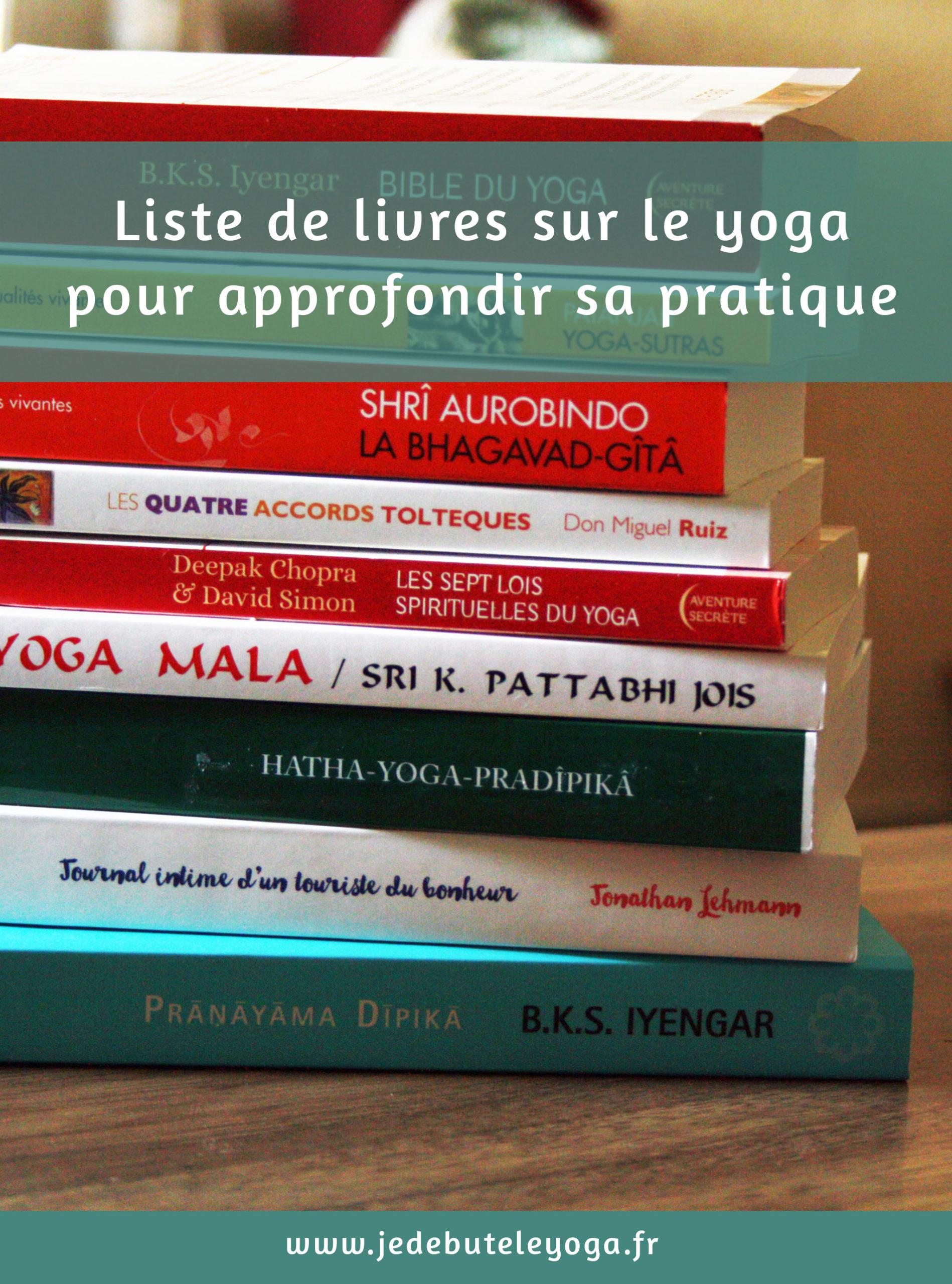 Liste de livres sur le yoga pour approfondir sa pratique