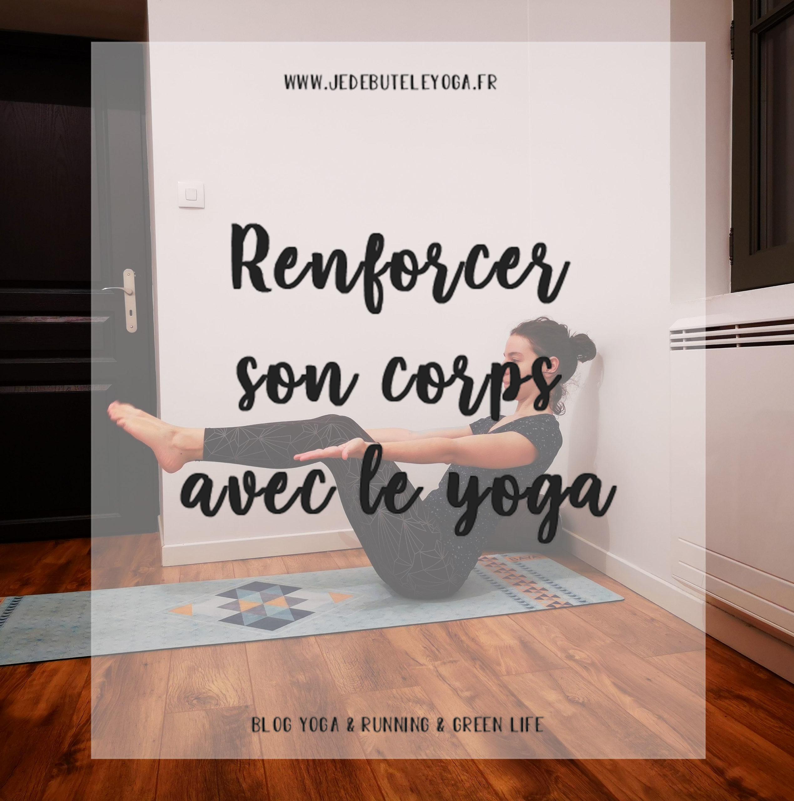 Renforcer son corps avec le yoga