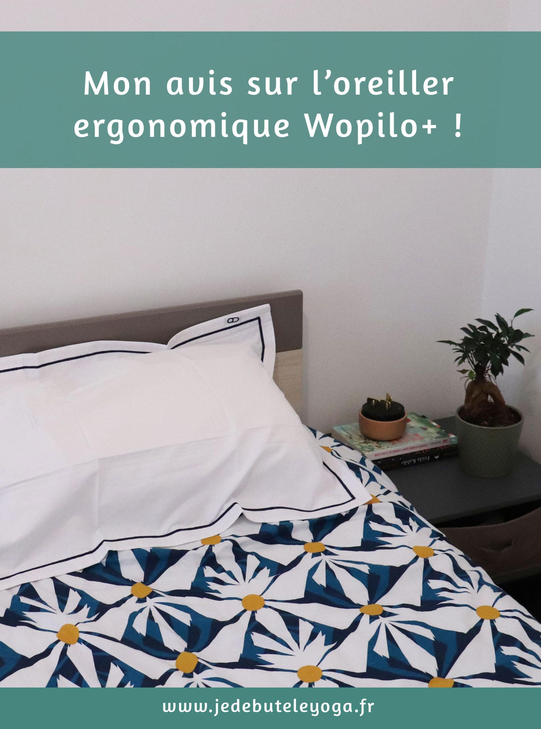mon avis sur l'oreiller ergonomique wopilo+
