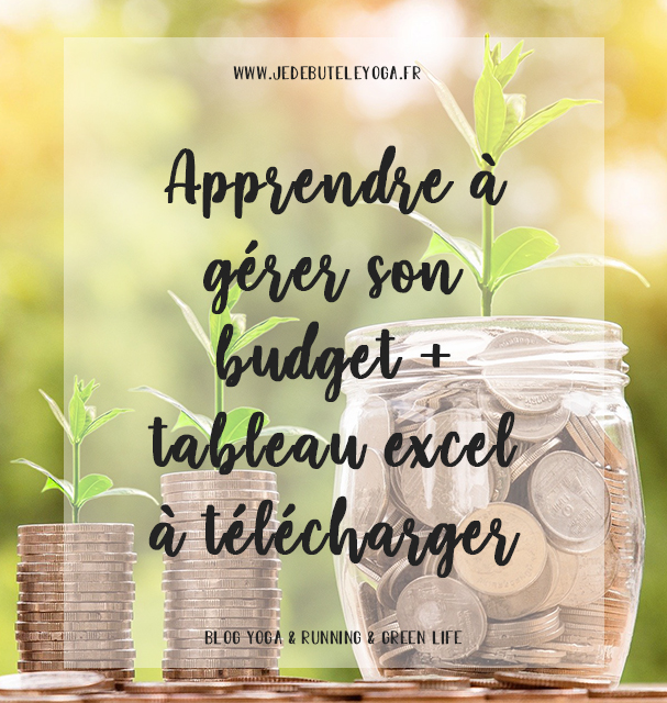 Apprendre à gérer son budget, mes conseils