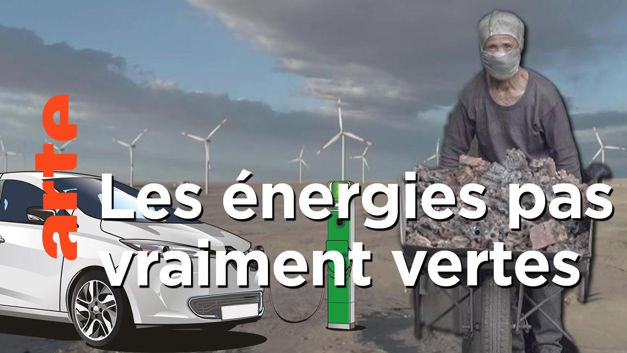 la face cachée des énergies vertes documentaire arte