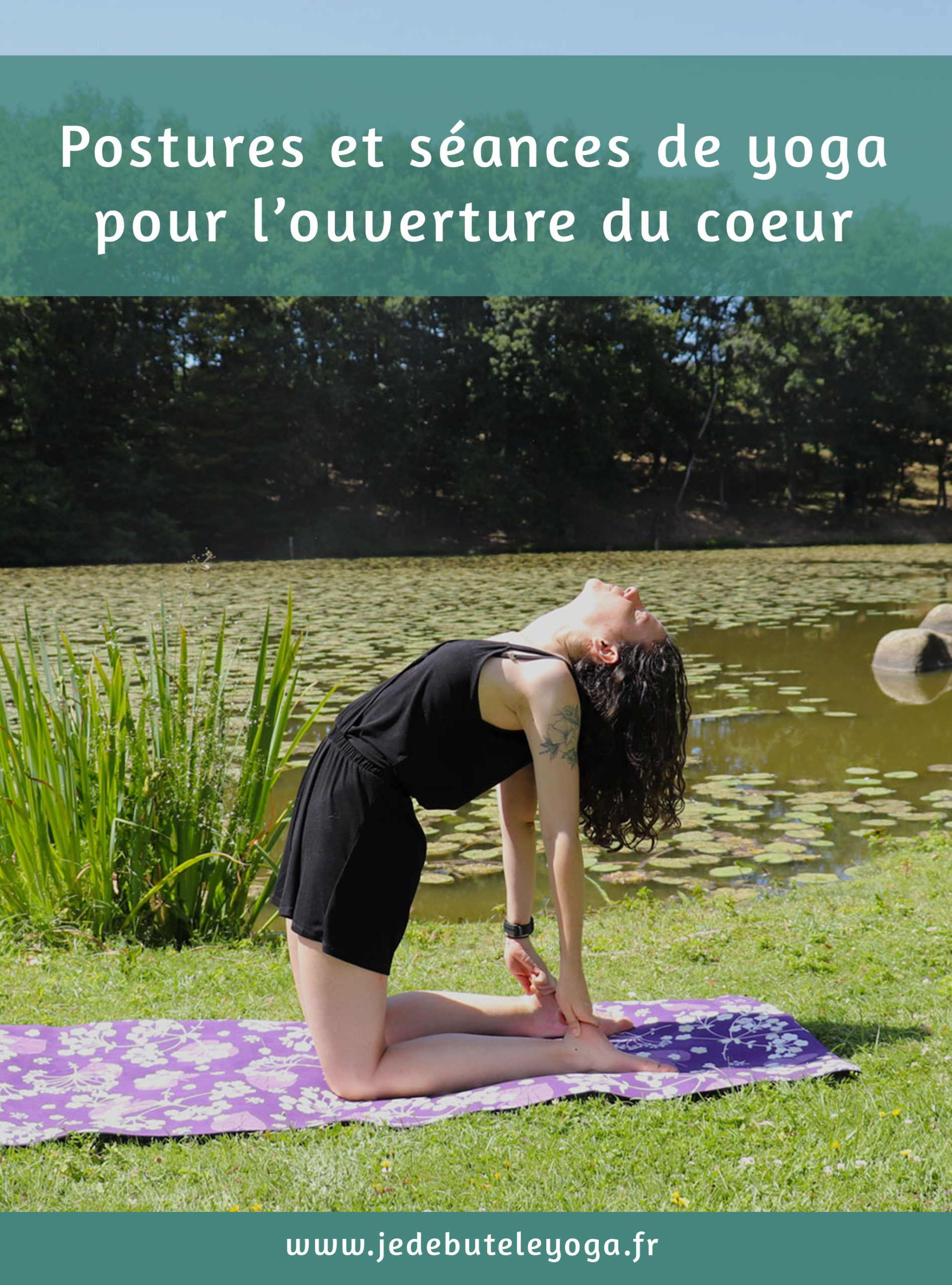 postures ouverture coeur yoga