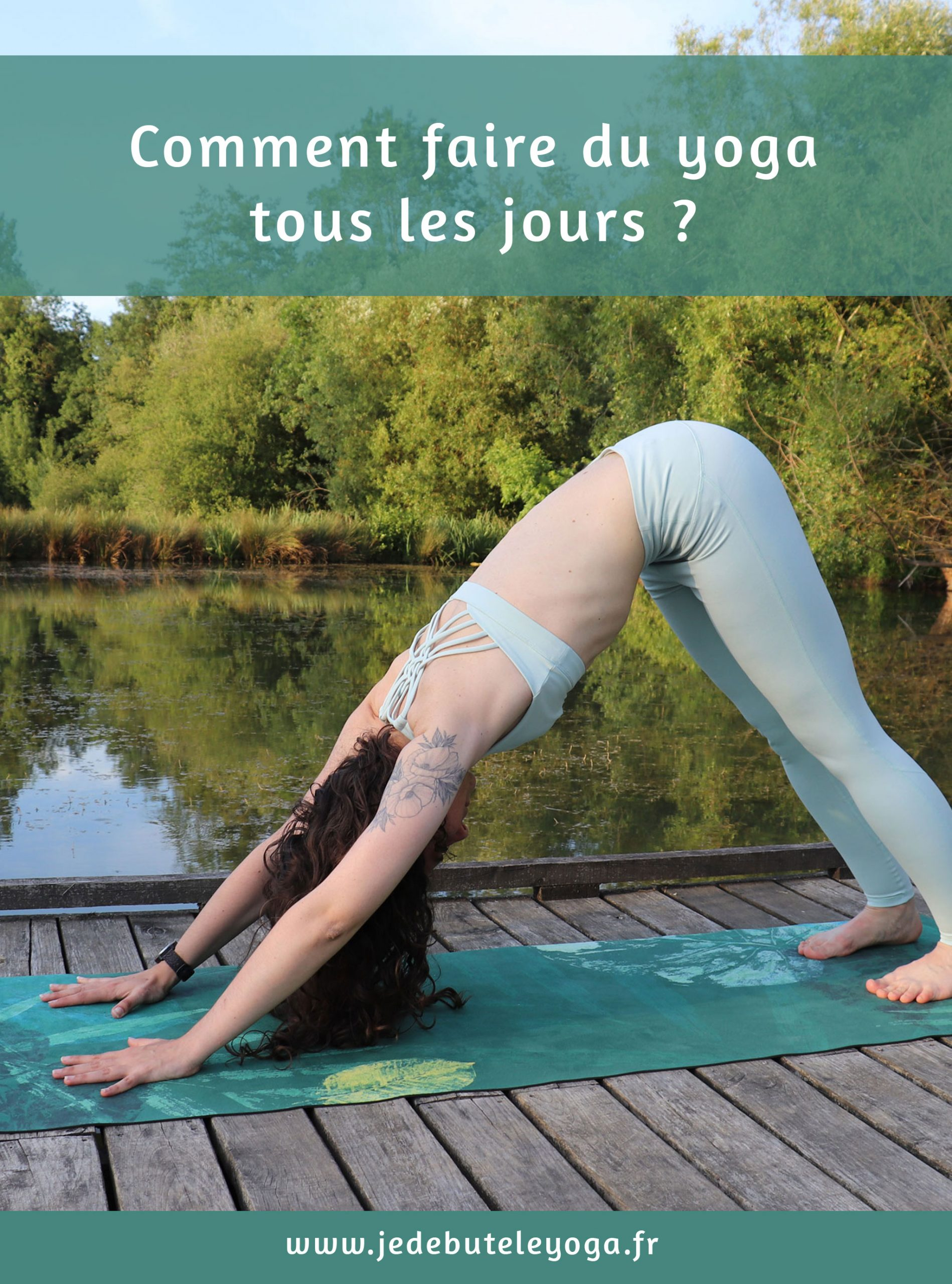 comment pratiquer le yoga tous les jours