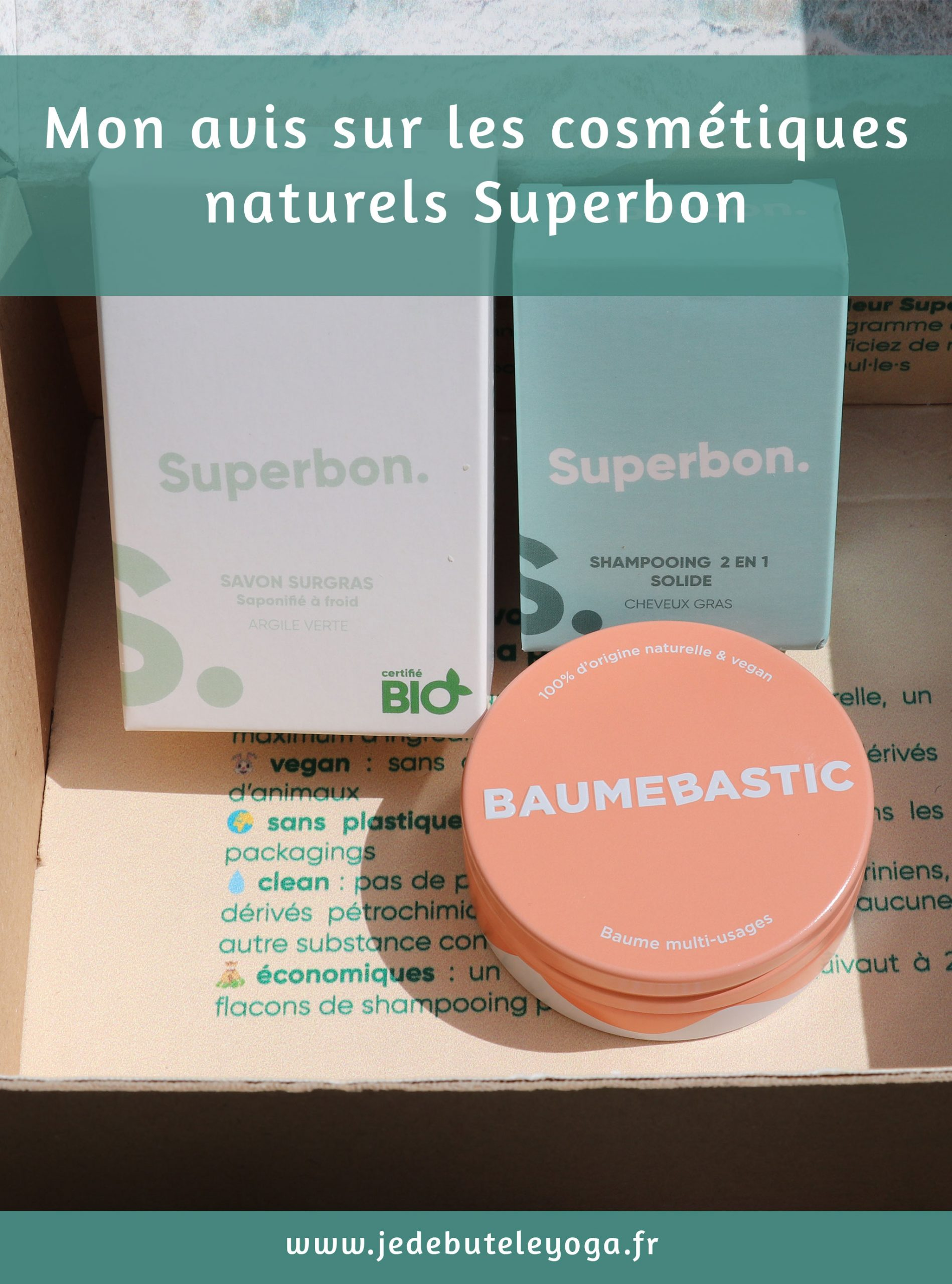 Mon avis sur les cosmétiques naturels Superbon